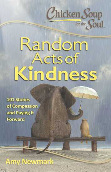 chicken-soup-for-the-soul-random-acts-of-kindness-9781611599619_hr