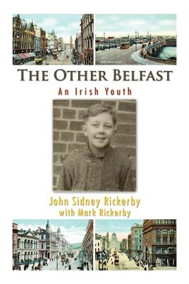 The Other Belfast - John Rickerby - front cover